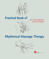 Cover Practical Book of Rythmical Massage Therapy