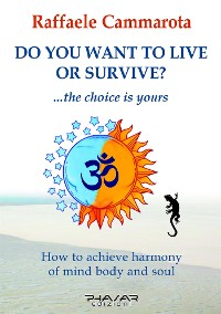Cover Do you want to live or survive?