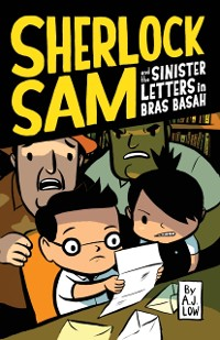 Cover Sherlock Sam and the Sinister Letters in Bras Basah