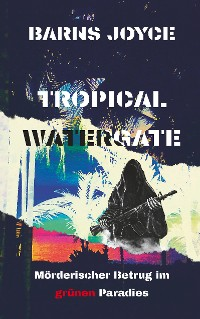 Cover Tropical Watergate