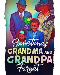 Cover Sometimes Grandma and Grandpa Forget