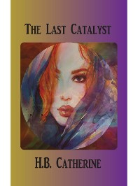 Cover The Last Catalyst