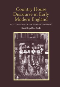 Cover Country House Discourse in Early Modern England