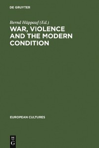 Cover War, Violence and the Modern Condition