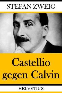 Cover Castellio gegen Calvin