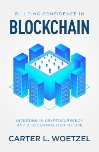 Cover Building Confidence in Blockchain