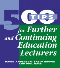 Cover 500 Tips for Further and Continuing Education Lecturers