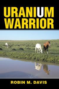 Cover Uranium Warrior