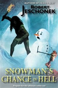 Cover Snowman's Chance in Hell