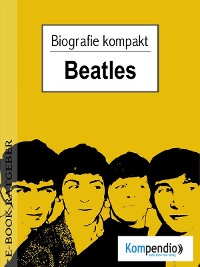 Cover beatles (Kompaktbiografie)