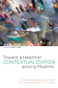 Cover Toward a Healthier Contextualization among Muslims