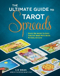 Cover The Ultimate Guide to Tarot Spreads