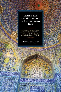 Cover Islamic Law and Governance in Contemporary Iran