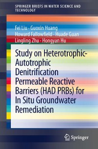 Cover Study on Heterotrophic-Autotrophic Denitrification Permeable Reactive Barriers (HAD PRBs) for In Situ Groundwater Remediation