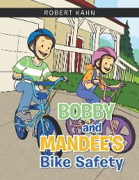 Cover Bobby and Mandee's Bike Safety