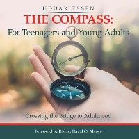 Cover The Compass: for Teenagers and Young Adults