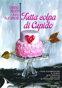 Cover Tutta colpa di Cupido