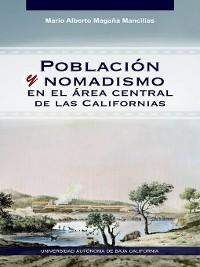 Cover Población y nomadismo en el área central de las Californias