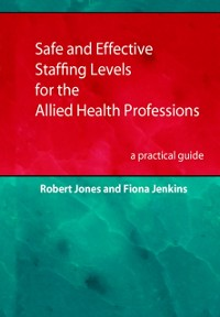 Cover Safe and Effective Staffing Levels for the Allied Health Professions