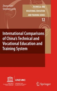 Cover International Comparisons of China's Technical and Vocational Education and Training System
