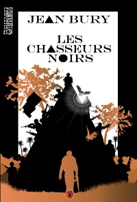 Cover Les chasseurs noirs