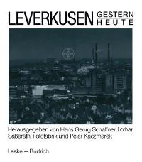 Cover Leverkusen Gestern Heute
