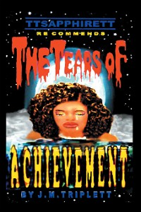 Cover The Tears of Achievement