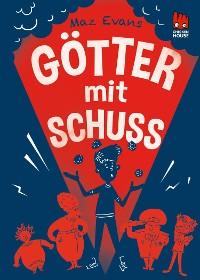 Cover Die Chaos-Götter 4: Götter mit Schuss