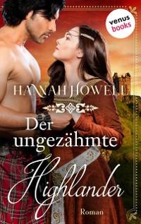 Cover Der ungezähmte Highlander - Highland Lovers: Zweiter Roman