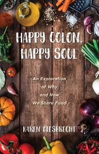 Cover Happy Colon, Happy Soul