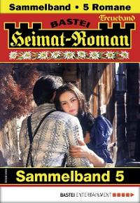 Cover Heimat-Roman Treueband 5 - Sammelband