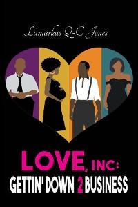 Cover Love, Inc Gettin' Down 2 Business