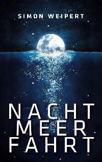Cover Nachtmeerfahrt