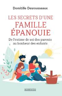 Cover Les secrets d'une famille épanouie