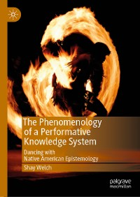 Cover The Phenomenology of a Performative Knowledge System