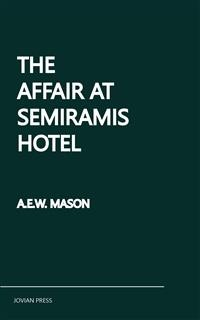 Cover The Affair at the Semiramis Hotel