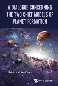 Cover Dialogue Concerning The Two Chief Models Of Planet Formation, A