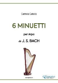 Cover 6 Minuetti per Arpa (da Bach)