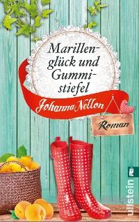 Cover Marillenglück und Gummistiefel