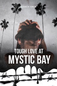 Cover Tough Love at Mystic Bay