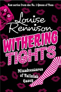 Cover Withering Tights (The Misadventures of Tallulah Casey, Book 1)
