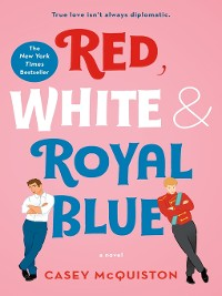 Cover Red, White & Royal Blue