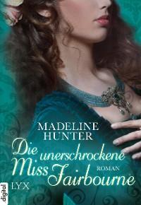 Cover Die unerschrockene Miss Fairbourne
