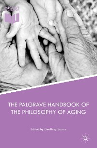 Cover The Palgrave Handbook of the Philosophy of Aging