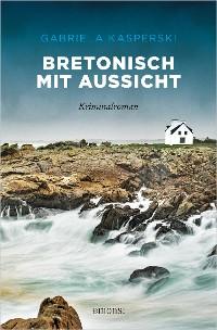 Cover Bretonisch mit Aussicht