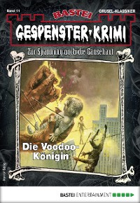 Cover Gespenster-Krimi 11 - Horror-Serie