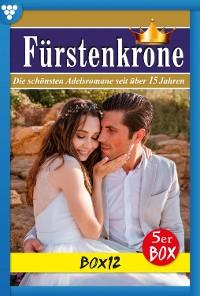 Cover Fürstenkrone 12 – Adelsroman
