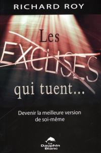 Cover Les excuses qui tuent...