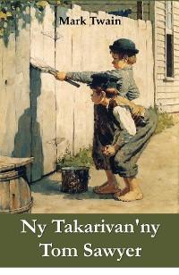 Cover Ny Takarivan'ny Tom Sawyer