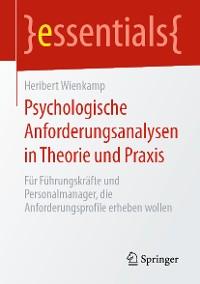 Cover Psychologische Anforderungsanalysen in Theorie und Praxis